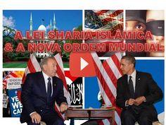 A LEI SHARIA ISLÂMICA E A NOVA ORDEM MUNDIAL