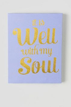 "Well With My Soul Purple Canvas Wall Decor. The inspiring words ""it is well with my soul"" are printed in gold glitter on a purple background."