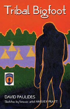 Tribal Bigfoot: Further research into Middle America Bigfoot sightings indicates a strong connection between Bigfoot and Native Americans, and witness descriptions show a strong human likeness.