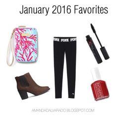 AMANDA ALVARADO: My January 2016 Favorites
