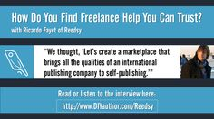 Reedsy is a marketplace for authors to connect with freelance editors, designers, and other publishing professionals. Read or listen to the interview with Reedsy co-founder Ricardo Fayet!