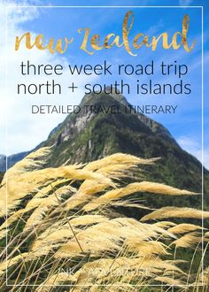 ink + adventure: three weeks in New Zealand: our itinerary