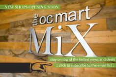 The OC Mart Mix in Costa Mesa, CA is a new retail destination featuring a vibrant gathering of vendors