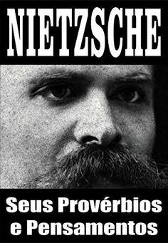 85 best 038 livrosmeus livrosmy books images on pinterest nietzsche seus provrbios e pensamentos por simo de paula fandeluxe Choice Image