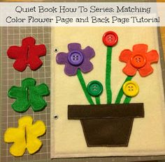 Quiet Book How To Series: Matching Color For Flower Side And Back Tutorial Silent Book Cricut TutorialLearn how to use Cricut Maker to create a lovable, quiet, and busy book with this step-by-step photo and Diy Quiet Books, Baby Quiet Book, Felt Quiet Books, Diy Busy Books, Quiet Book Templates, Quiet Book Patterns, Felt Diy, Felt Crafts, Diy Crafts