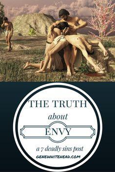 The Truth About Envy: 7 Deadly Sins Part 2 http://genewhitehead.com/7-sins-envy/