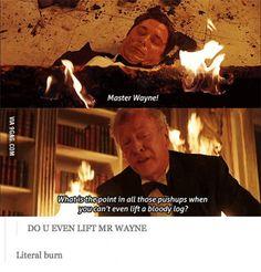 Do you even lift Master Wayne?!