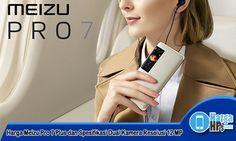 Harga Meizu Pro 7 Plus dan Spesifikasi – Meizu adalah salah satu vendor HP android yang sudah mulai diminati oleh banyak pecinta smartphone. Pasalnya, Meizu selalu memberikan kepuasan tersendiri bagi para peminatnya dengan meriliskan HP android berspesifikasi tangguh dan performa mumpuni. Ini...