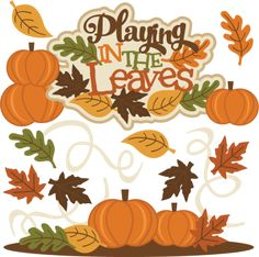Playing In The Leaves SVG cutting files fall svg cut files fall svg scrapbooking files free svg cuts