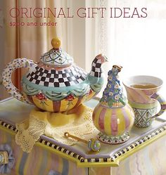 My Teapot!  Hand Painted of course.  I collect them so I need this one.  Makenzie Childs.