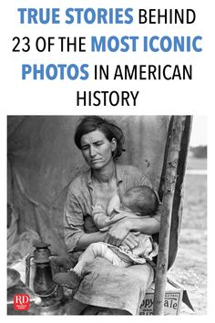 True Stories Behind 23 of the Most Iconic Photos in American History