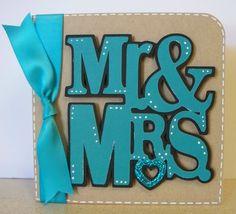 Mr. & Mrs. Wedding Card using the sweetheart cricut cartridge