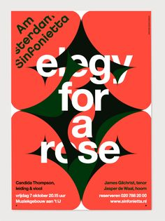 Erik de Vlaam / Studio Dumbar — Amsterdam Sinfonietta - Elegy for a rose Amsterdam, Typographic Poster, Good Day Song, Beautiful Posters, Print Layout, Communication Design, Design Graphique, Graphic Design Typography, Graphic Posters