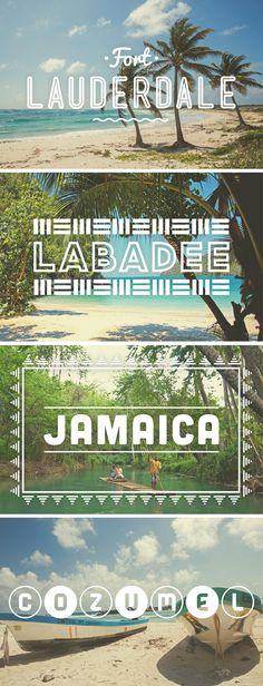 The perfect getaway: Fort Lauderdale, Labadee, Jamaica, Cozumel.