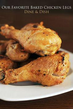 Our favorite baked chicken legs