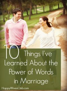 10 Things Ive Learned About the Power of Words in Marriage