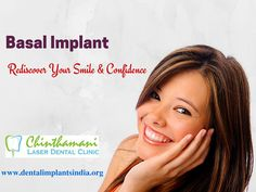 Basal Implants are used to create multiple unit restorations in the upper and lower jaws. They enhance the beauty of your teeth. For more details visit:    http://dentalimplantsindia.org/treatments-offered/dental-implants/basal-implant/