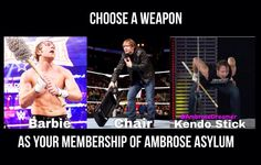 STEEL CHAIR BABY!!!!!!!! WELCOME TO THE AMBROSE ASYLUM!!!!!!!!!!!!!!!!!