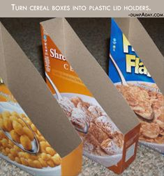 Turn cereal boxes into plastic lid holders. Simple Ideas That Are Borderline Crafty – 21 Pics