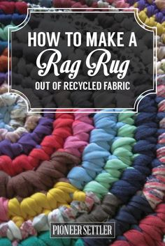 Crochet Tutorial rag rug-this includes the best tutorial ever! For starting and ending a rag rug! - Learn how to make a rag rug out of your leftover fabric scraps, or old tarnished clothes and rags! You'll love this old homesteading tradition. Sewing Crafts, Sewing Projects, Diy Projects, Sewing Tips, Sewing Tutorials, Tapetes Diy, Tshirt Garn, Homemade Rugs, Braided Rag Rugs