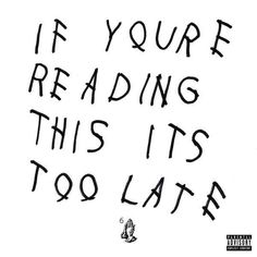 If You're Reading This It's Too Late is quite focused for an album of leftovers. This is Drake at the height of his powers & it's the best rap album of 2015 Rap Albums, Hip Hop Albums, Music Albums, Travis Scott, Rap Album Covers, Music Covers, Drake Album Cover, J Cole, Drakes Album