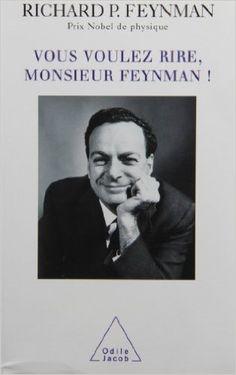 Amazon.fr - Vous voulez rire, monsieur Feynman ! - Richard P. Feynman - Livres