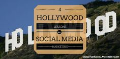 4 Hollywood Lessons for Social Media Marketing from Gary W. Goldstein