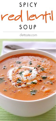 Spicy Red Lentil Soup - red lentils, carrots and spices will certainly warm you up this winter - diettaste.com