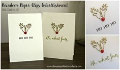 Stampin' Up! - Reindeer Paper Clips Embellishments - Quick Card - Christmas Card - Stamping With Val - Valerie Moody; Independent Stampin' Up! Demonstrator. X