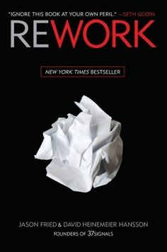 Rework shows you a better, faster, easier way to succeed in business. Read it and you'll know why plans are actually harmful, why you don't need outside investors, and why you're better off ignoring the competition. The truth is, you need less than you think. You don't need to be a workaholic. You don't need to staff up. You don't need to waste time on paperwork or meetings. You don't even need an office. Those are all just excuses.