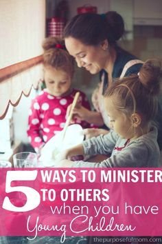 When you have young children, it can seem overwhelming to find the time to help others. But ministering to others is a great tool for teaching your kids kindness and cultivating a caring heart! Here are five ways your family can show care and love for others even when you're busy with little ones!