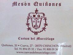 Mesón Quiñones (Cuevas del murciélago) - C/ Quiñones, 20 / Cueva, 27 Chinchón, Madrid, Spain