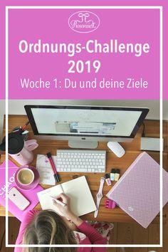Woche 1 der Rosanisiert Ordnungs-Challenge: Du und deine Ziele - Rosanisiert
