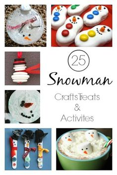 25 Irresistibly adorable snowman crafts, treats and activities for kids. - Happy Hooligans