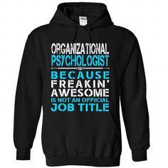 Organizational Psychologist T-Shirts, Hoodies, Sweatshirts, Tee Shirts (39.99$ ==► Shopping Now!)