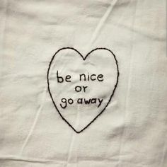 """Retro Embroidery Ideas """"Be nice or go away"""" embroidery t-shirt - Embroidery Patterns, Hand Embroidery, Funny Embroidery, Advertising Quotes, Embroidery Fashion, Art Music, Diy Art, Vintage Designs, Sewing"""
