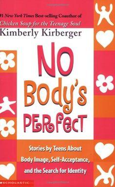 No Body's Perfect by Kimberly Kirberger http://www.amazon.com/dp/0439426383/ref=cm_sw_r_pi_dp_GxR0tb0SJVED9WT5