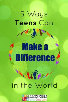 5 Ways Teens Can Make a Difference in the World The Christmas season is about giving, which makes it the perfect time to encourage your teen to think of others and give back. To make a meaningful difference. Now that our kids are older, there are more opportunities for them to volunteer and support a cause they believe in. It's our job to help them find a place that will accept them (based on the hours they can be there and their age) that matches their passion.