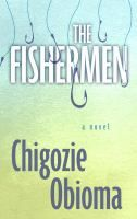 Four brothers encounter a madman whose prophecy of violence threatens the core of their family in this exciting debut novel. Told from the point of view of nine year old Benjamin, the youngest of four brothers, THE FISHERMEN is the Cain and Abel-esque story of an unforgettable childhood in 1990s Nigeria.