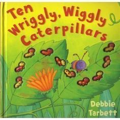 Ten Wriggly, Wiggly Caterpillars: Debbie Tarbett.    Why it's great for read-aloud:    -This is such a simple concept for a book, and I can't pinpoint why it is such a successful read-aloud, but it just is.  -Last word on every page rhymes with the next number.  -It is a count BACKWARDS book, and I think this is part of the appeal.    *Tip: Count the butterflies at the end and point out how their bodies resemble that of the caterpillars' bodies.