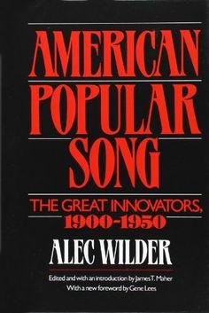 American Popular Song: The Great Innovators, 1900-1950 by... https://www.amazon.com/dp/0195014456/ref=cm_sw_r_pi_dp_x_UfSFybKN0ZKG0