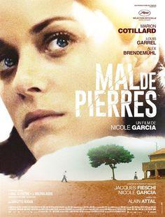 """♥♥♥♥ """"Mal de Pierres"""", un drame de Nicole Garcia avec Marion Cotillard, Louis Garrel, Alex Brendemühl... (10/2016)"""