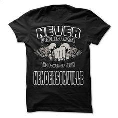 NEVER UNDERESTIMATE THE POWER OF Hendersonville - Aweso - hoodie outfit #hoodie novios #lace sweatshirt
