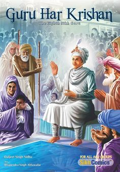 "Top Comic Books Featuring Sikh Gurus, Heroes and Martyrs: ""Guru Har Krishan"" by Sikh Comics Guru Harkrishan Ji, Guru Nanak Ji, Guru Ram Das, All God Images, Guru Tegh Bahadur, Guru Arjan, Guru Nanak Wallpaper, Guru Pics, Guru Gobind Singh"