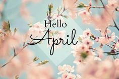hello april images, image search, & inspiration to browse every day. Days And Months, Months In A Year, 12 Months, Seasons Months, April Images, Neuer Monat, April Quotes, Foto Picture, New Month