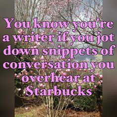 You Know You're A Writer If... by Debby Giusti
