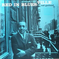 Red Gardland. Red in blues-ville.