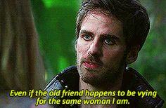 Emma: Why else would he tell you? Hook: It was a test. He wanted to see if I'd leave an old friend to die. Even if the old friend happens to be vying for the same woman I am. Emma: And you chose your friend. Hook: Does that surprise you.