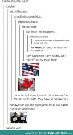 Funny Jokes To Tell Haha Thoughts New Ideas Funny Shit, Hilarious, Funny Stuff, Random Stuff, Funny Things, Funny Tumblr Posts, My Tumblr, Canada Memes, Canada Tumblr