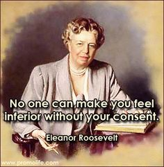 Eleanor Roosevelt quote.